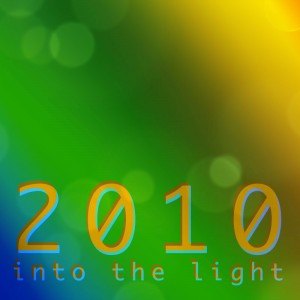 2010 into the light
